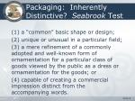 packaging inherently distinctive seabrook test