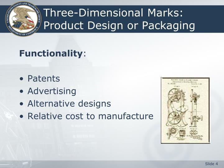 Three-Dimensional Marks:  Product Design or Packaging