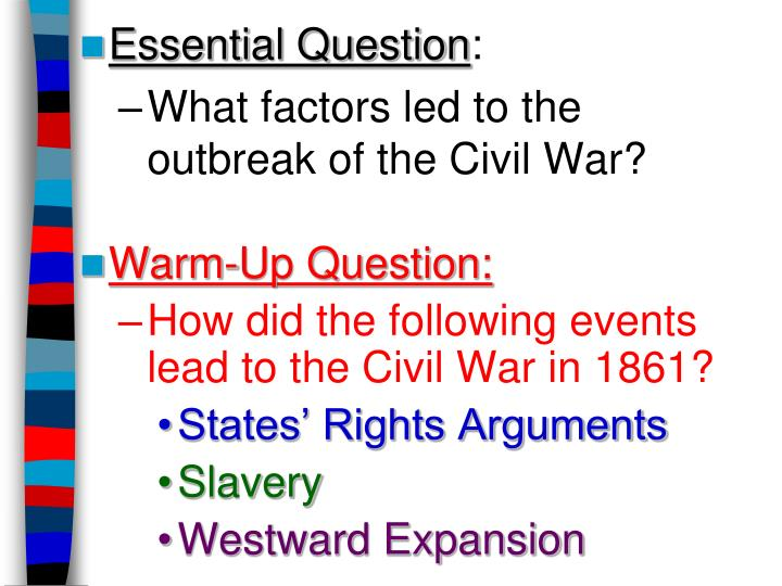 outbreak of the civil war essay Suggested essay topics and study questions for history sparknotes's the civil war 1850–1865 perfect for students who have to write the civil war 1850–1865 essays.