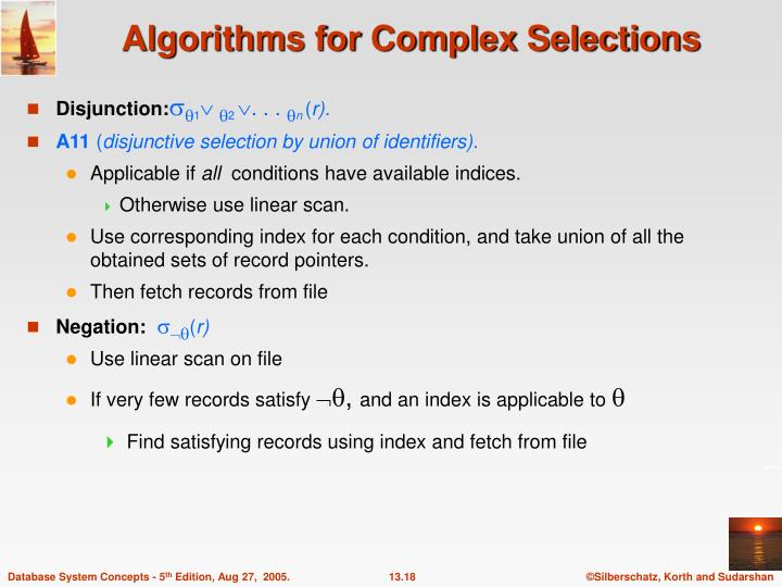 Algorithms for Complex Selections