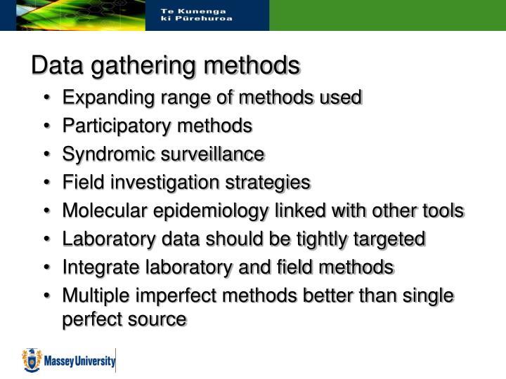 Data gathering methods