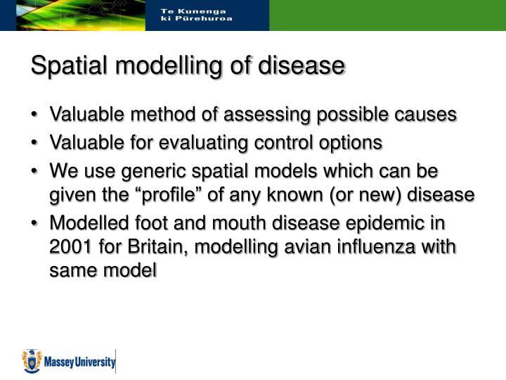 Spatial modelling of disease