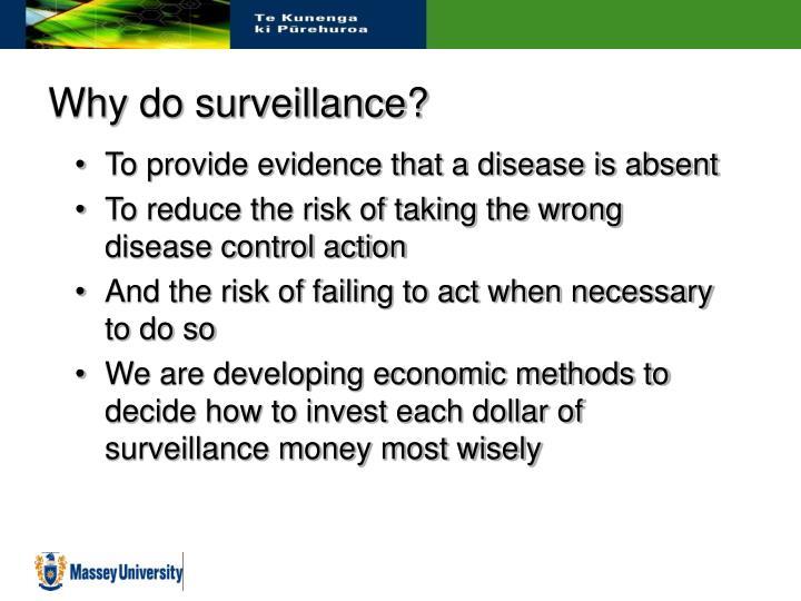 Why do surveillance?