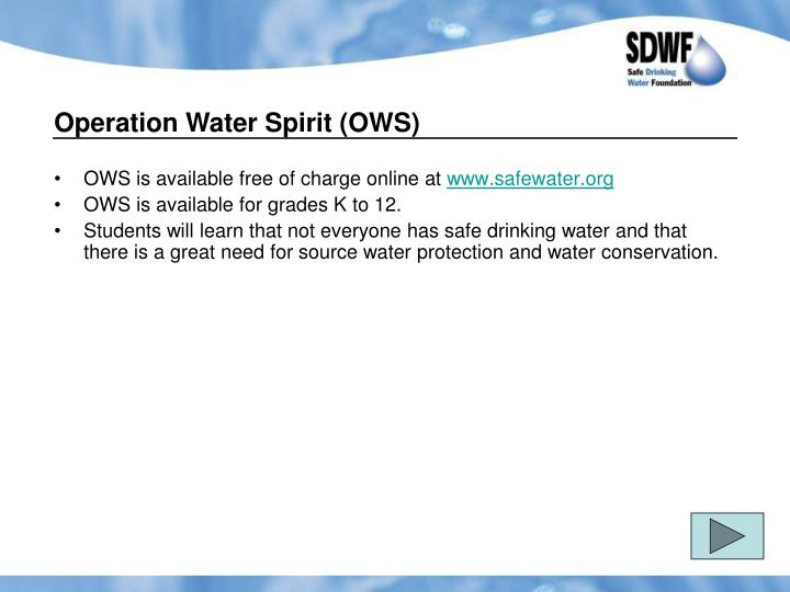Operation Water Spirit (OWS)