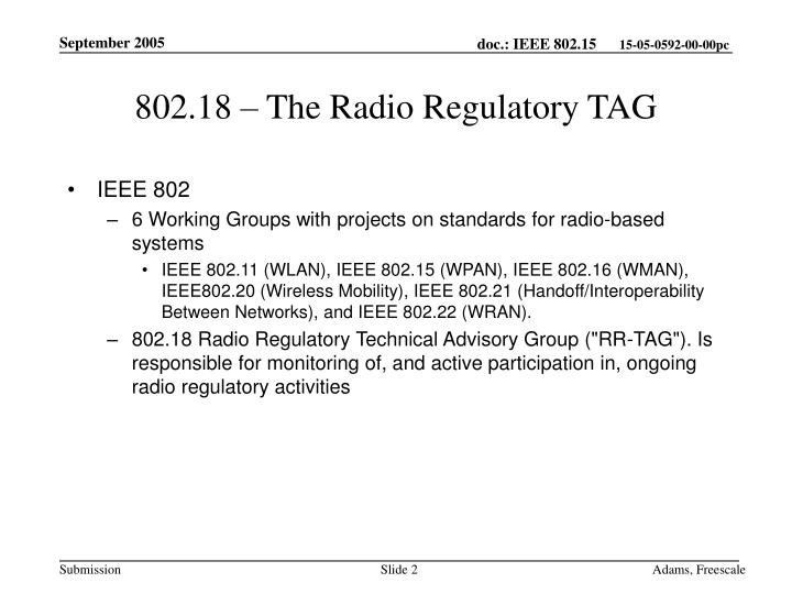 802.18 – The Radio Regulatory TAG