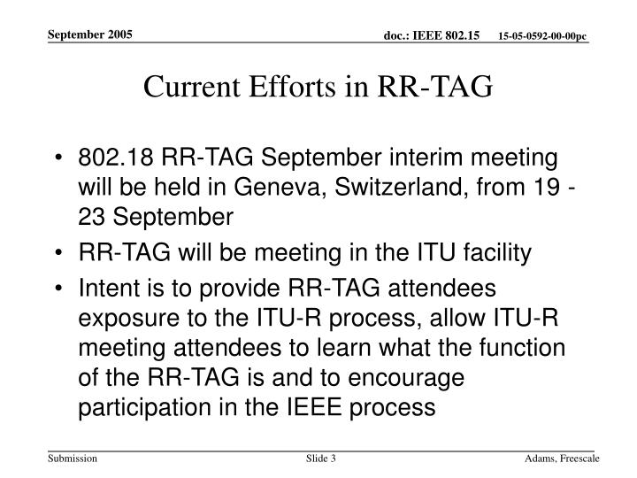 Current Efforts in RR-TAG