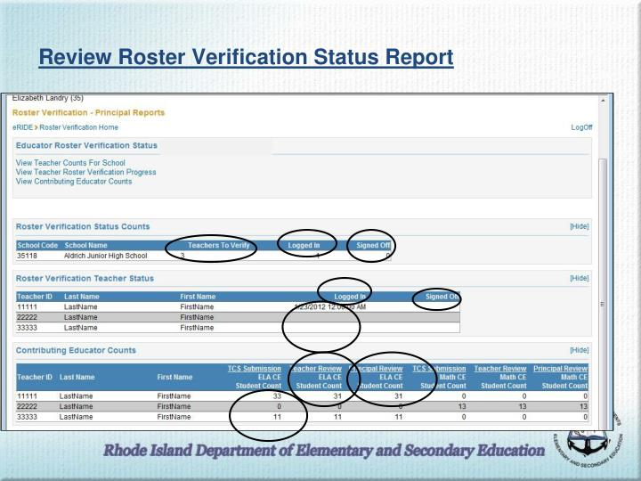 Review Roster Verification Status Report