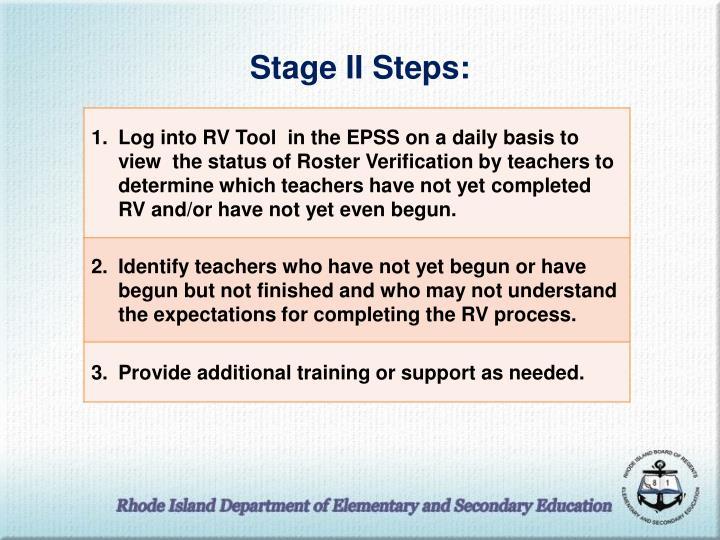 Stage II Steps: