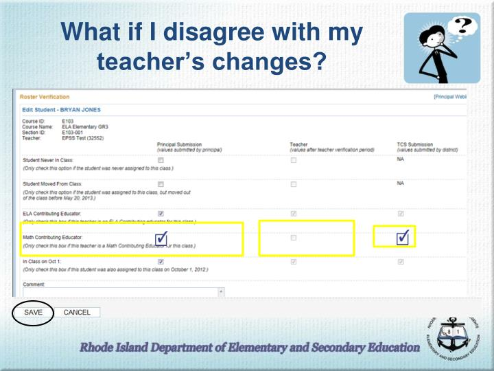 What if I disagree with my teacher's changes?
