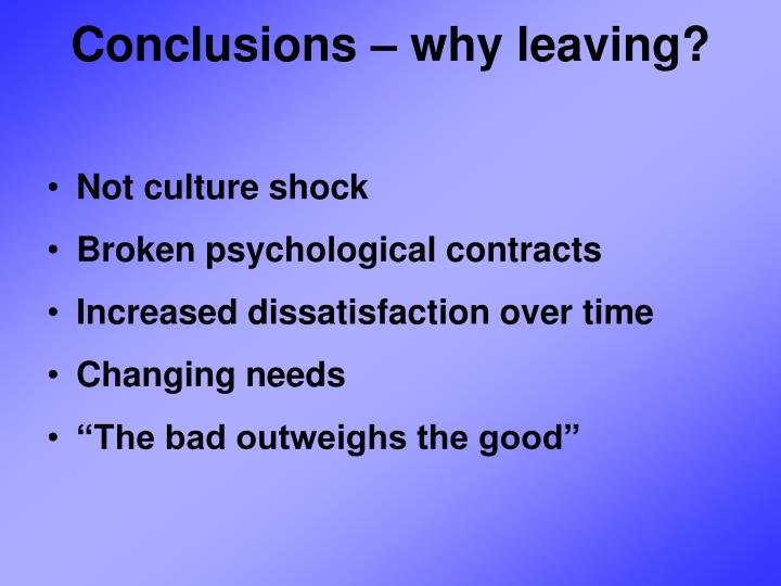 Conclusions – why leaving?