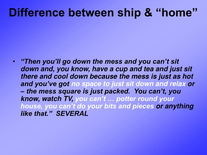 "Difference between ship & ""home"""