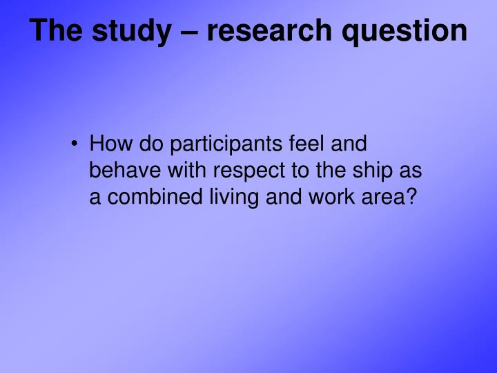 The study – research question