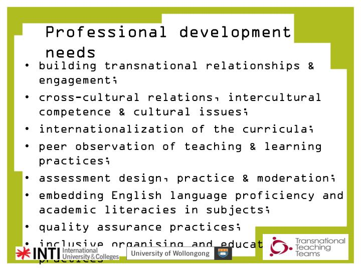 Professional development needs