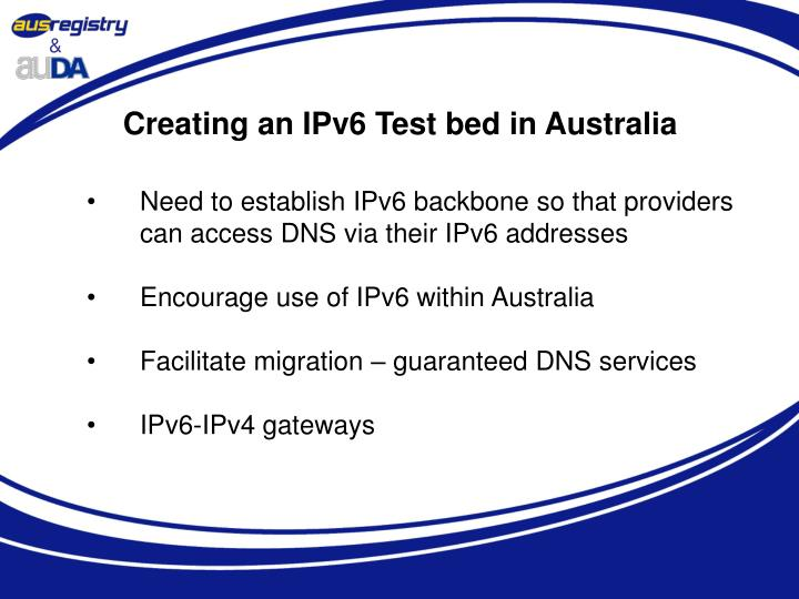 Creating an IPv6 Test bed in Australia