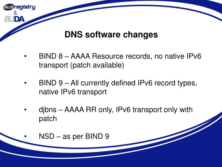 DNS software changes