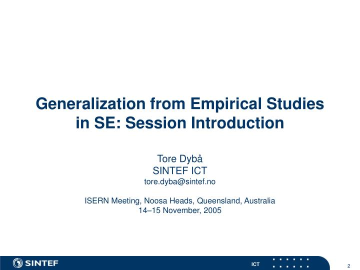 Generalization from Empirical Studies in SE: Session Introduction