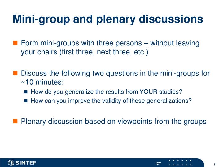 Mini-group and plenary discussions