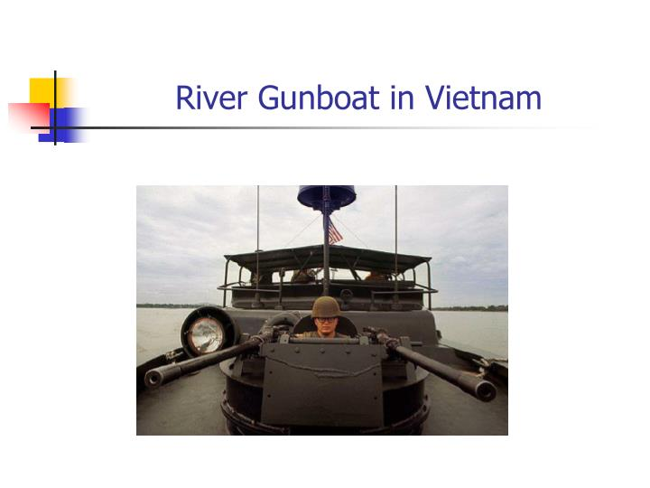 River Gunboat in Vietnam