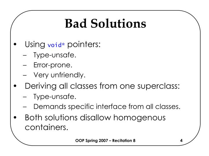 Bad Solutions