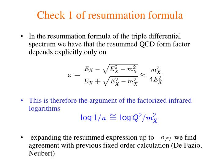 Check 1 of resummation formula