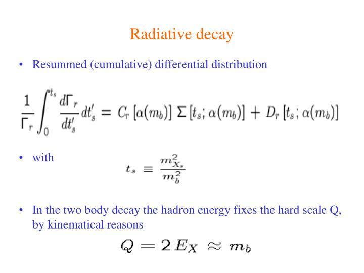 Radiative decay