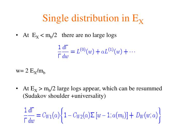 Single distribution in E