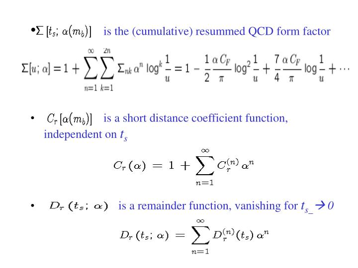 is the (cumulative) resummed QCD form factor