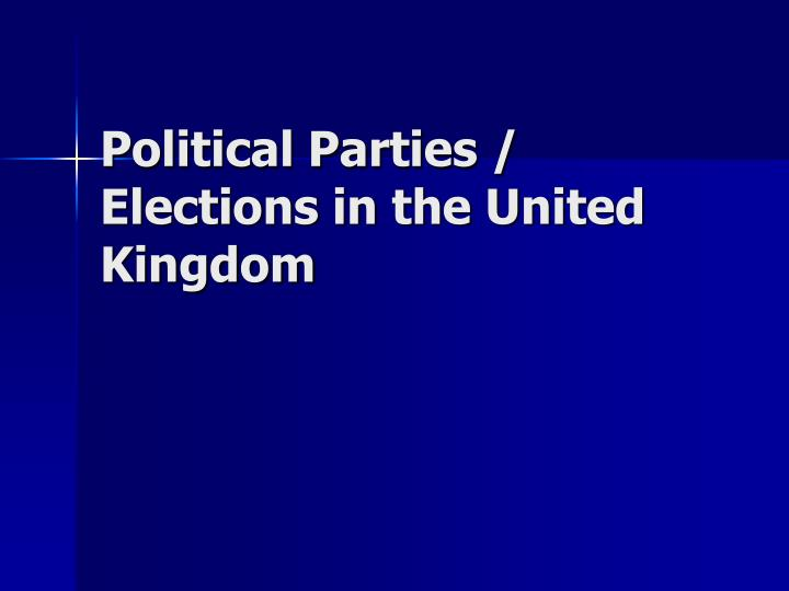 Political parties elections in the united kingdom