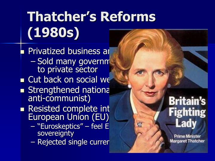 Thatcher's Reforms (1980s)