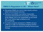 emas regulation in uk where next