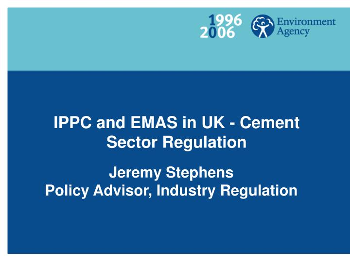 IPPC and EMAS in UK - Cement Sector Regulation