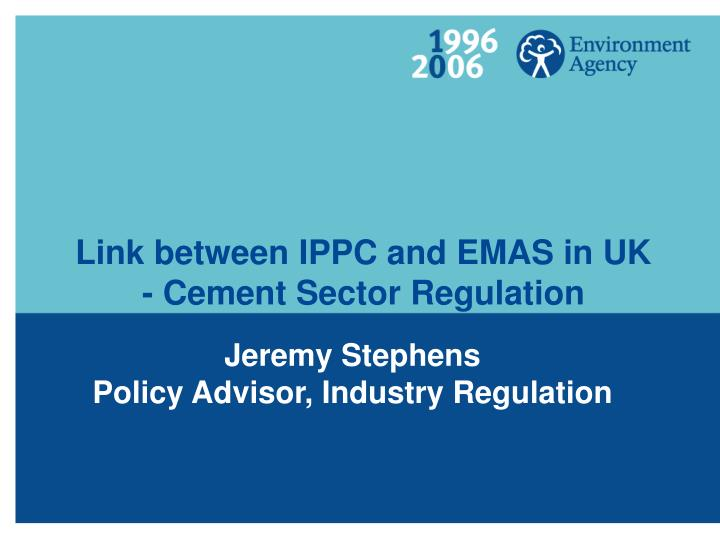 Link between ippc and emas in uk cement sector regulation