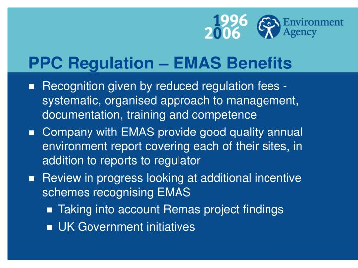 PPC Regulation – EMAS Benefits