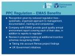 ppc regulation emas benefits
