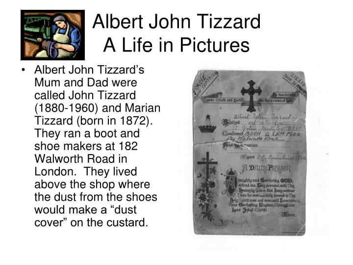 Albert john tizzard a life in pictures