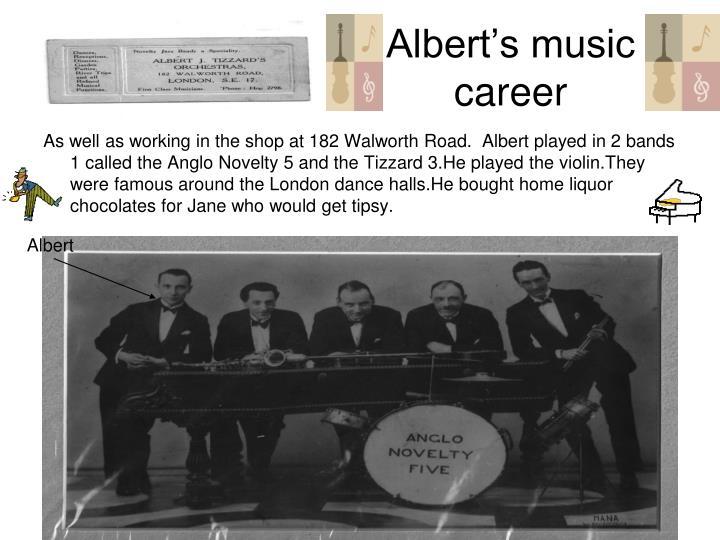 Albert's music career