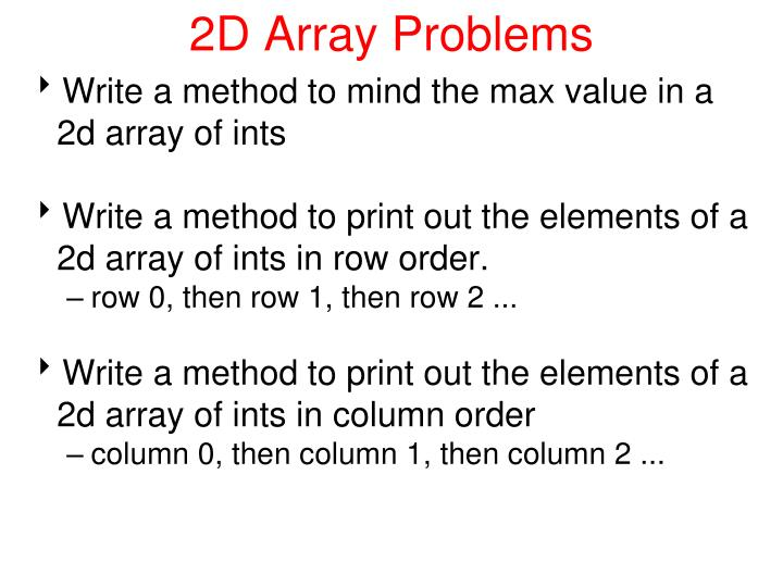 2D Array Problems
