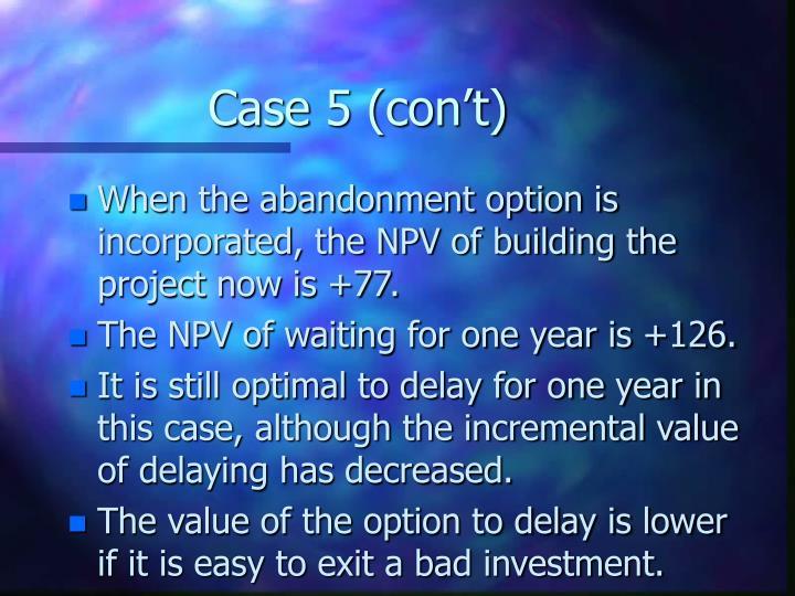Case 5 (con't)