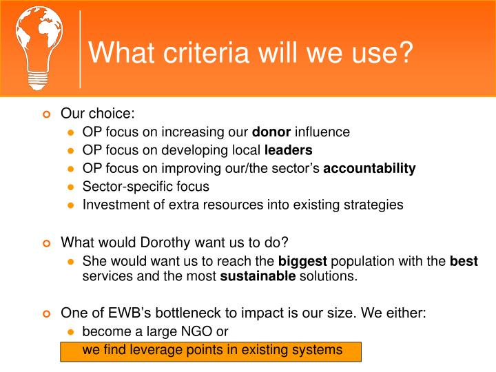 What criteria will we use?