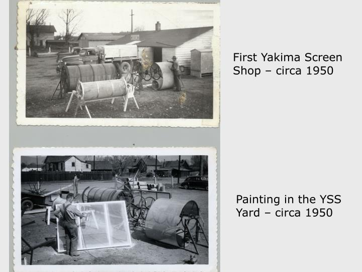 First Yakima Screen