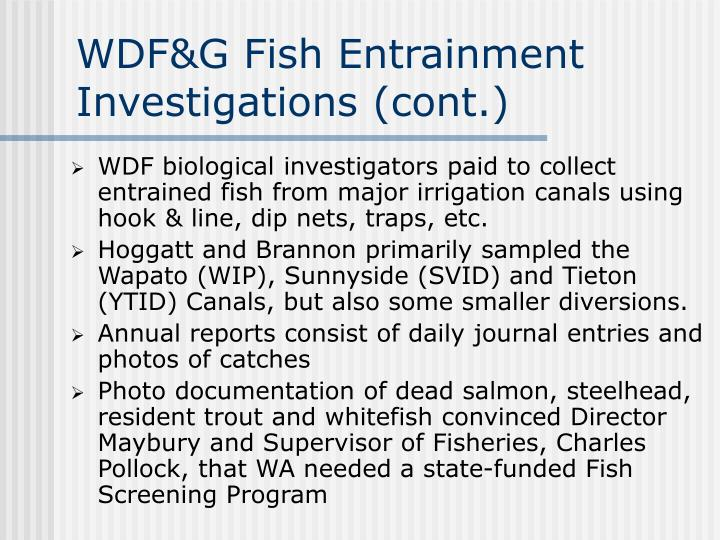WDF&G Fish Entrainment Investigations (cont.)