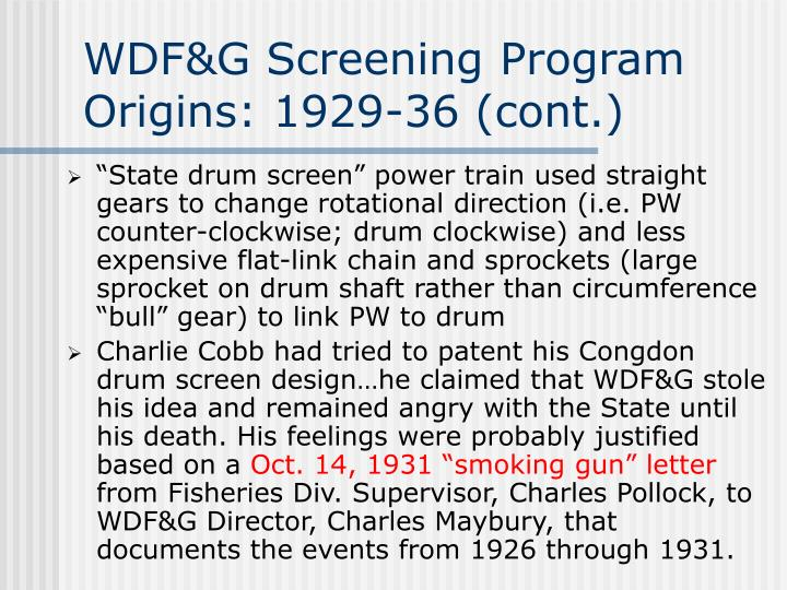 WDF&G Screening Program Origins: 1929-36 (cont.)