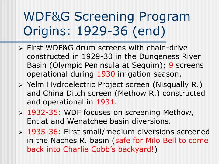 WDF&G Screening Program Origins: 1929-36 (end)