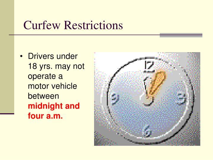 Curfew Restrictions