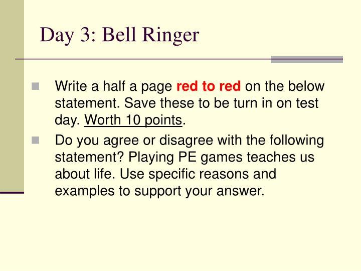 Day 3: Bell Ringer