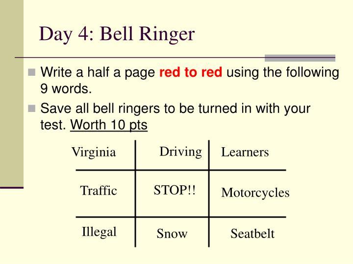 Day 4: Bell Ringer