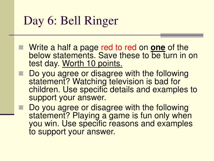 Day 6: Bell Ringer