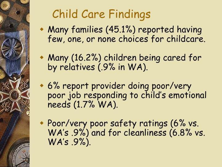 Child Care Findings