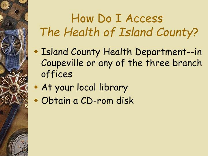 How Do I Access