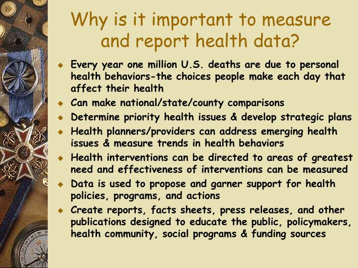 Why is it important to measure and report health data?